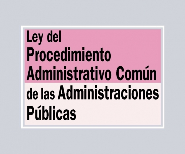 Nueva Ley del Procedimiento Administrativo Común 39/2015